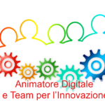 Animatore Digitale e Team Innovazione Digitale